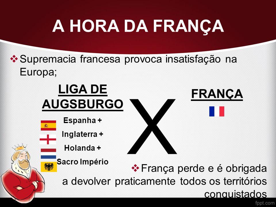 X A HORA DA FRANÇA LIGA DE AUGSBURGO FRANÇA