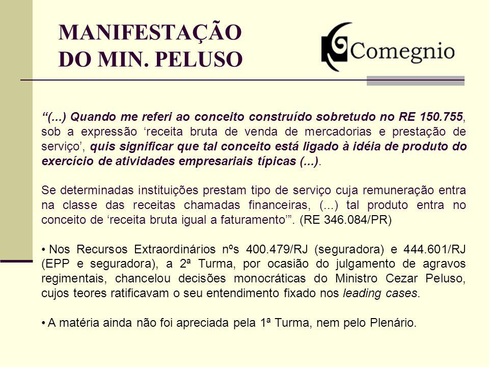 MANIFESTAÇÃO DO MIN. PELUSO