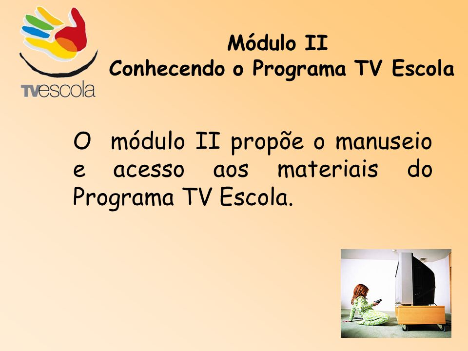 Conhecendo o Programa TV Escola
