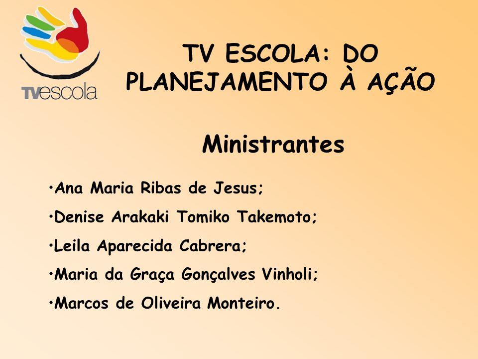 TV ESCOLA: DO PLANEJAMENTO À AÇÃO