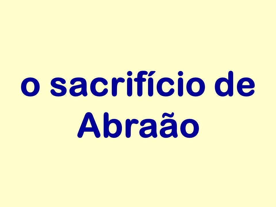 o sacrifício de Abraão