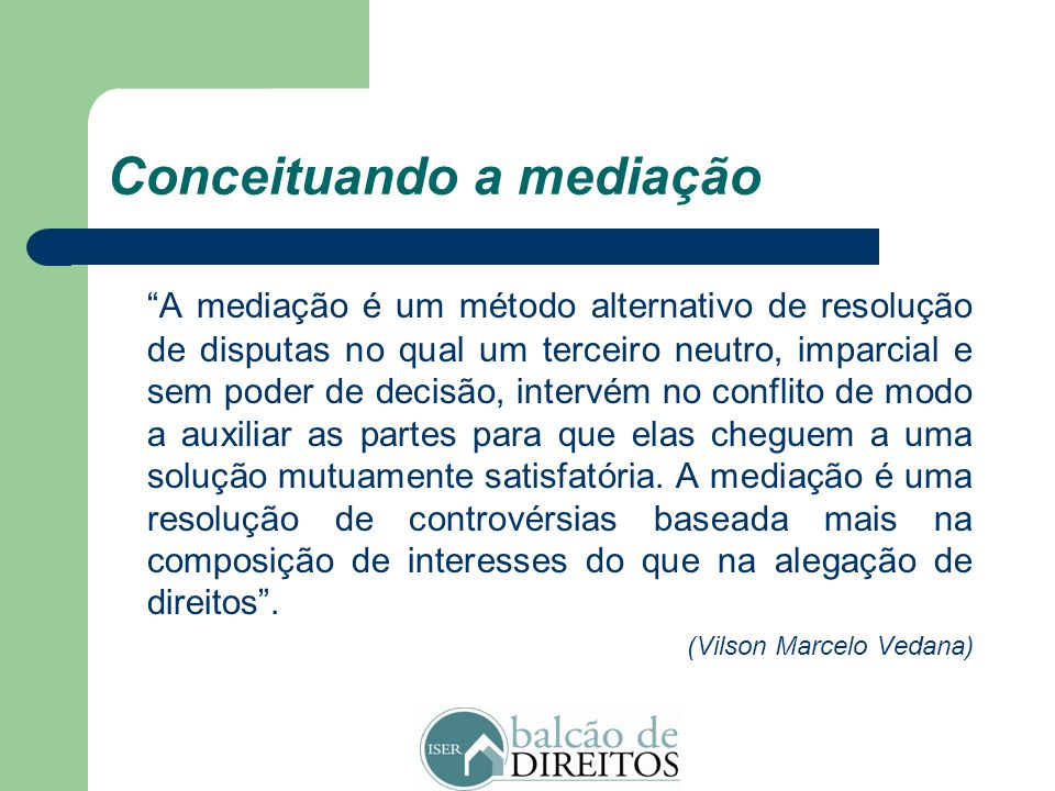 Conceituando a mediação