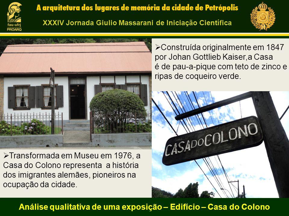 Análise qualitativa de uma exposição – Edifício – Casa do Colono