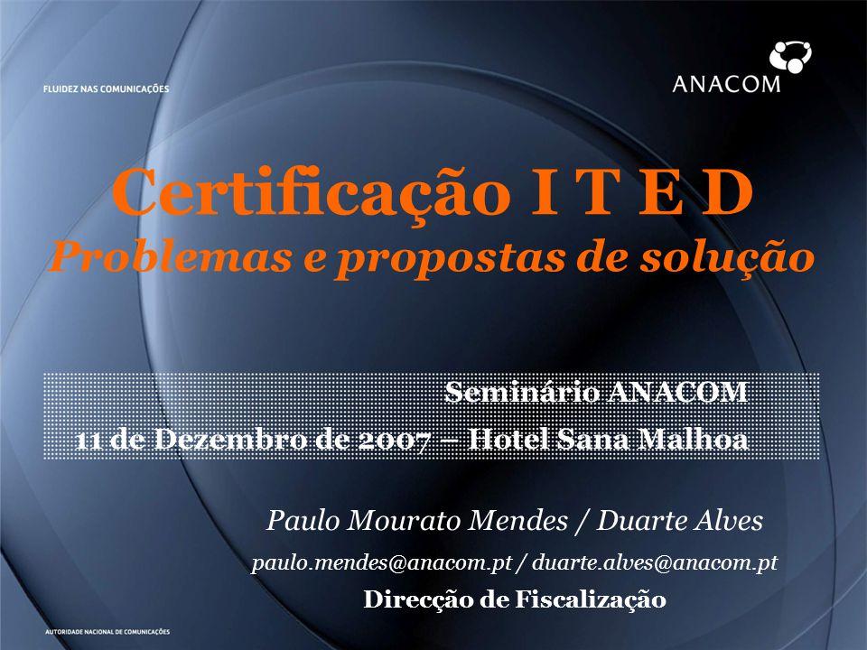 Certificação I T E D Problemas e propostas de solução
