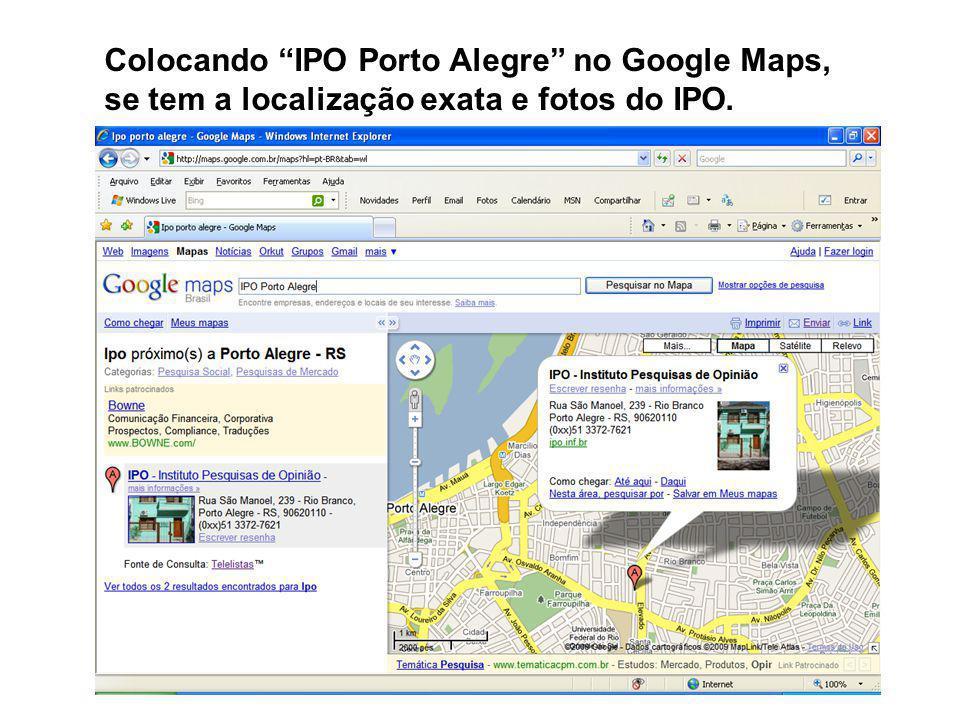 Colocando IPO Porto Alegre no Google Maps, se tem a localização exata e fotos do IPO.