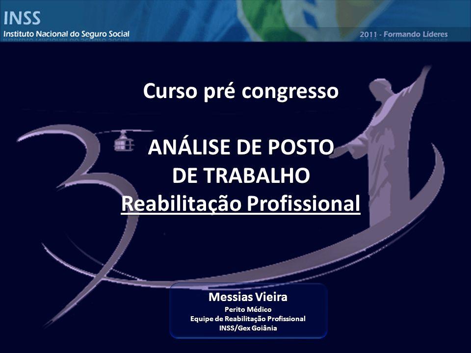 Reabilitação Profissional Equipe de Reabilitação Profissional