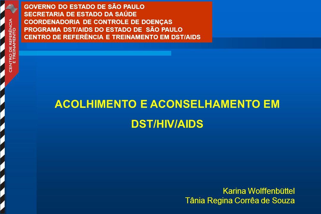 ACOLHIMENTO E ACONSELHAMENTO EM DST/HIV/AIDS