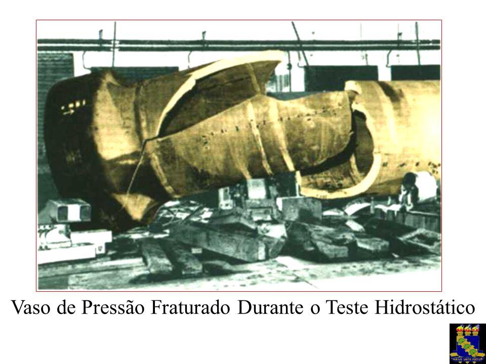 Vaso de Pressão Fraturado Durante o Teste Hidrostático
