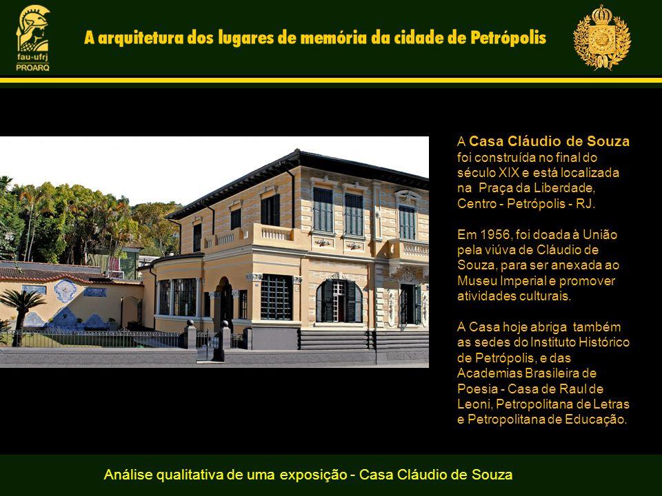 Análise qualitativa de uma exposição - Casa Cláudio de Souza