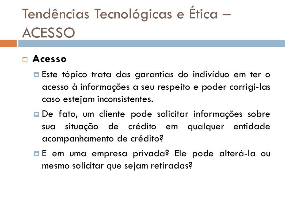 Tendências Tecnológicas e Ética – ACESSO