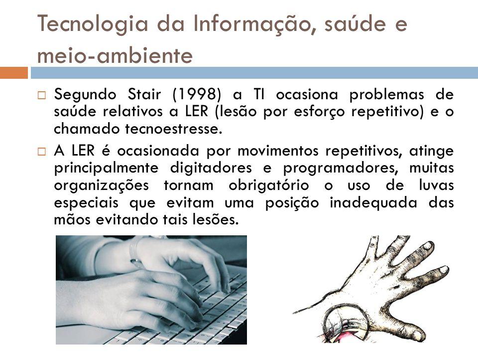 Tecnologia da Informação, saúde e meio-ambiente