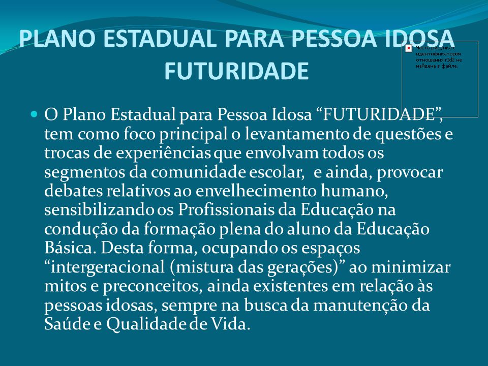 PLANO ESTADUAL PARA PESSOA IDOSA FUTURIDADE