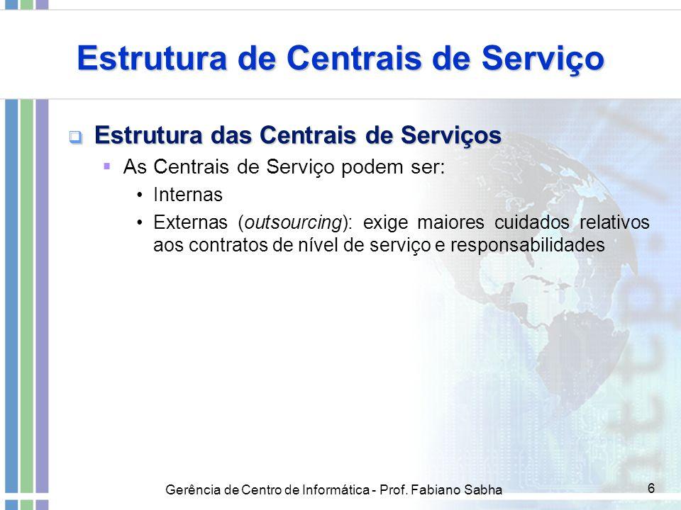 Estrutura de Centrais de Serviço