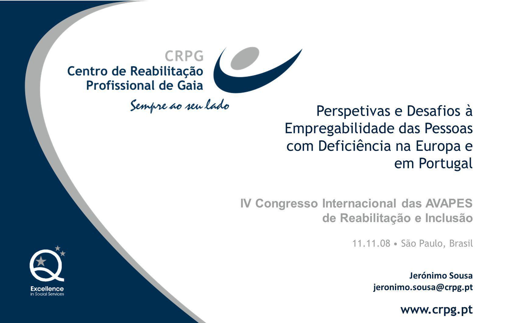IV Congresso Internacional das AVAPES de Reabilitação e Inclusão