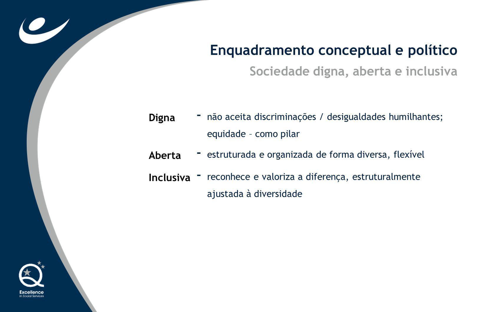 Enquadramento conceptual e político