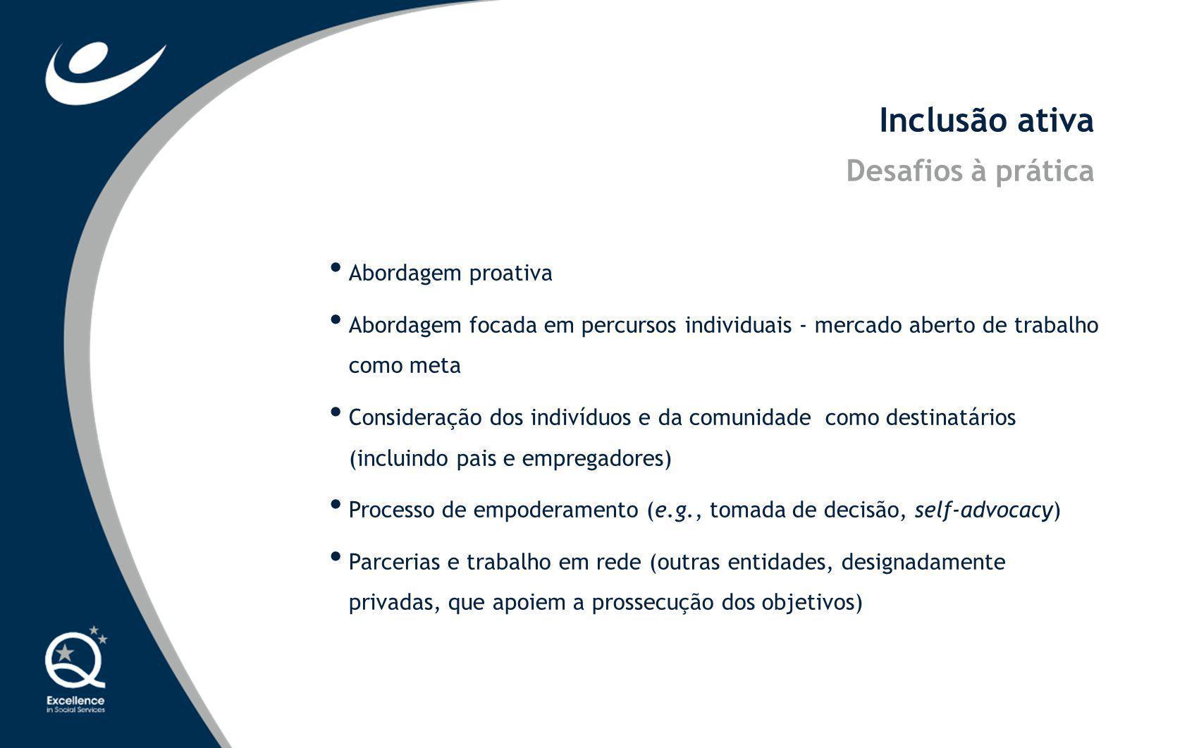 Inclusão ativa Desafios à prática Abordagem proativa