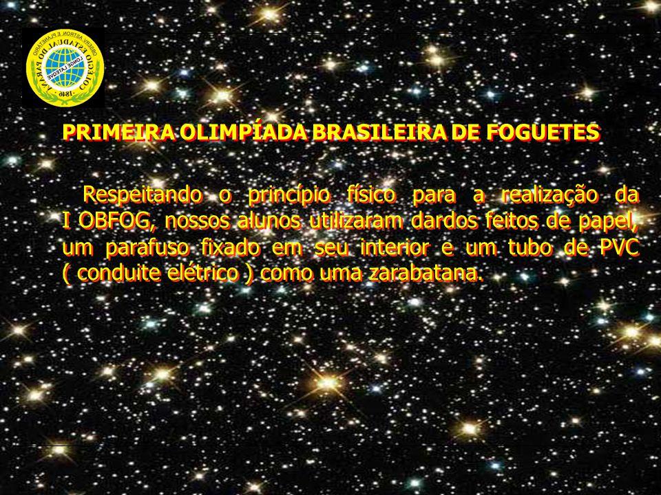 PRIMEIRA OLIMPÍADA BRASILEIRA DE FOGUETES