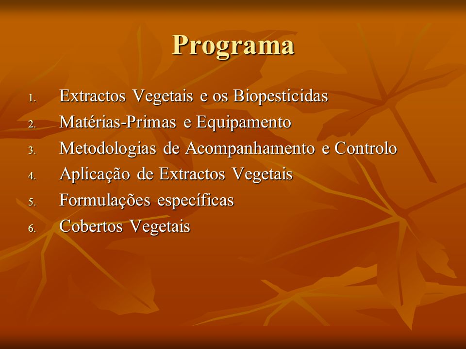 Programa Extractos Vegetais e os Biopesticidas