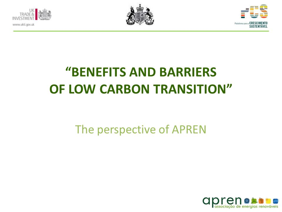 BENEFITS AND BARRIERS OF LOW CARBON TRANSITION