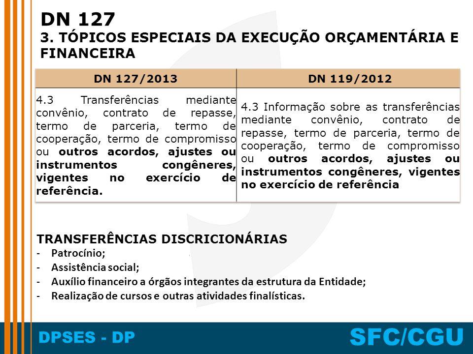 DN 127 3. TÓPICOS ESPECIAIS DA EXECUÇÃO ORÇAMENTÁRIA E FINANCEIRA