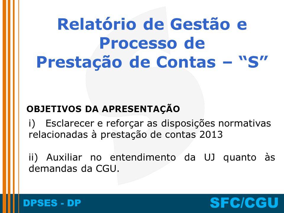 Relatório de Gestão e Processo de Prestação de Contas – S