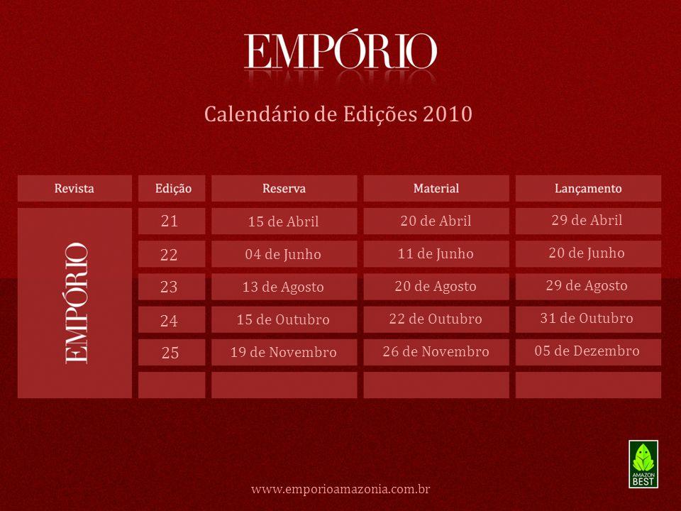 Calendário de Edições 2010 21 22 23 24 25 15 de Abril 20 de Abril