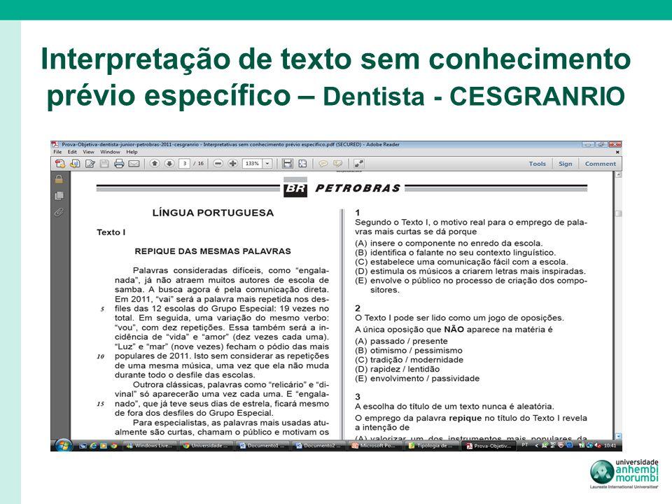 Interpretação de texto sem conhecimento prévio específico – Dentista - CESGRANRIO