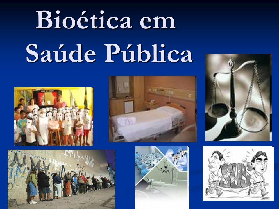 Bioética em Saúde Pública