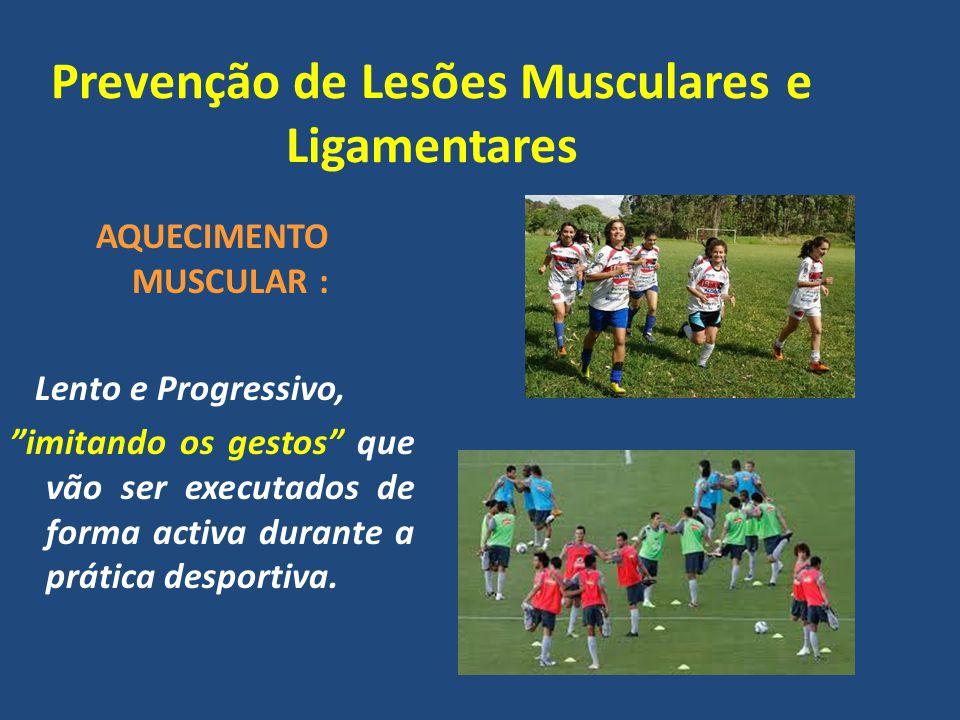 Prevenção de Lesões Musculares e Ligamentares