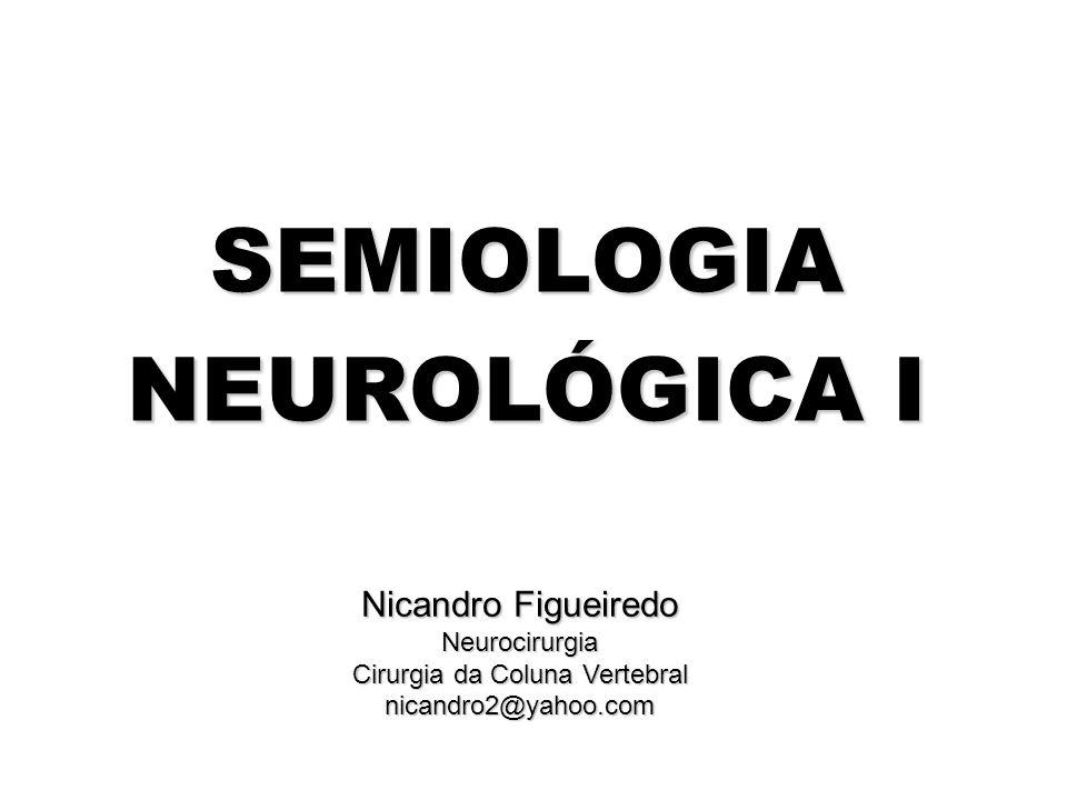 SEMIOLOGIA NEUROLÓGICA I