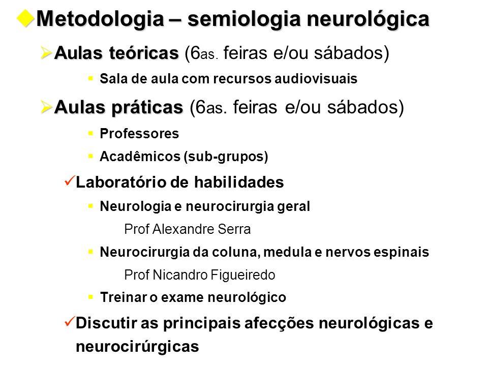 Metodologia – semiologia neurológica
