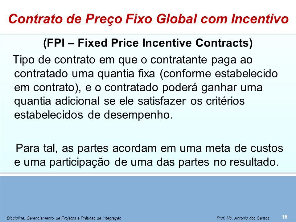 Contrato de Custo (Administração) com Incentivo sobre os Resultados