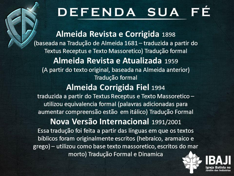 Almeida Revista e Corrigida 1898 Almeida Revista e Atualizada 1959