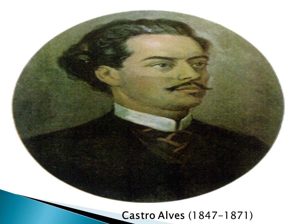 Castro Alves (1847-1871)