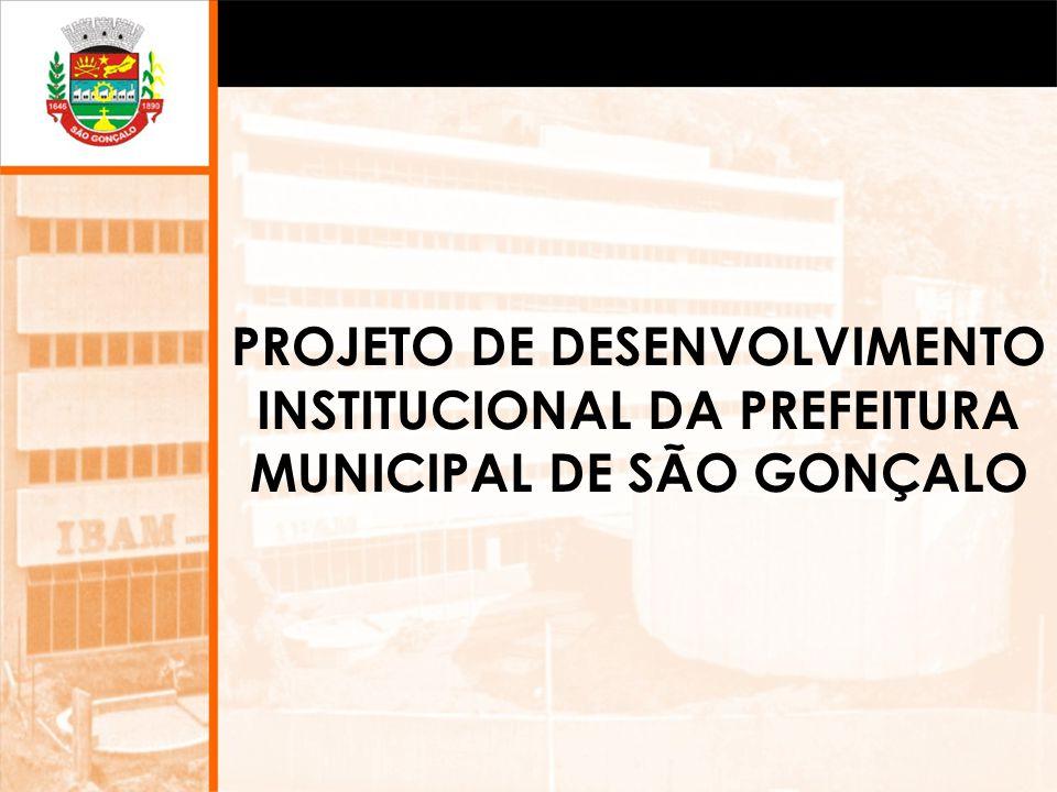 PROJETO DE DESENVOLVIMENTO INSTITUCIONAL DA PREFEITURA MUNICIPAL DE SÃO GONÇALO