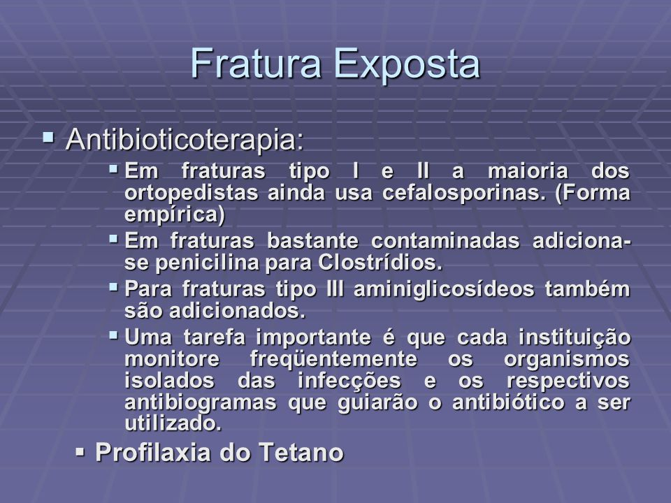 Fratura Exposta Antibioticoterapia: Profilaxia do Tetano
