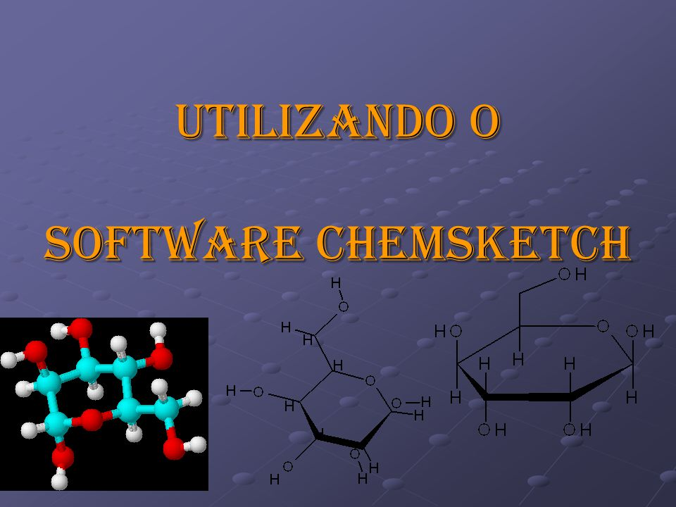 Utilizando o software Chemsketch