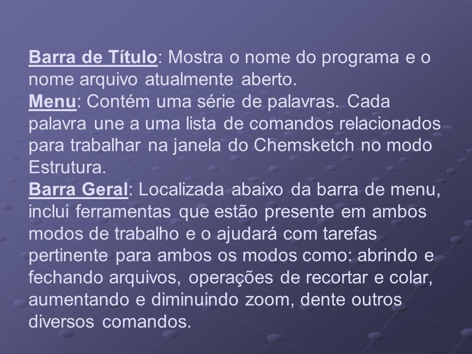 Barra de Título: Mostra o nome do programa e o nome arquivo atualmente aberto.