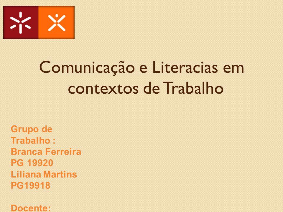 Comunicação e Literacias em contextos de Trabalho