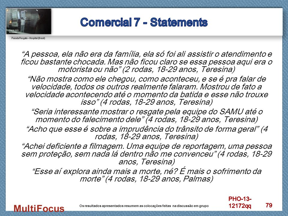Comercial 7 - Statements