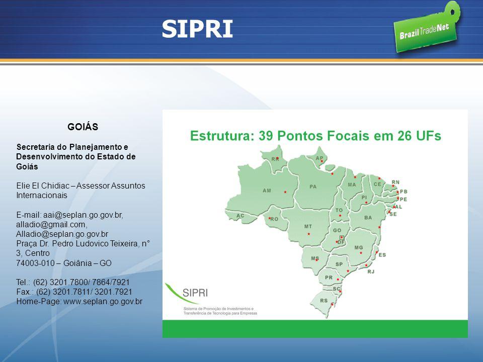 SIPRI GOIÁS. Secretaria do Planejamento e Desenvolvimento do Estado de Goiás. Elie El Chidiac – Assessor Assuntos Internacionais.