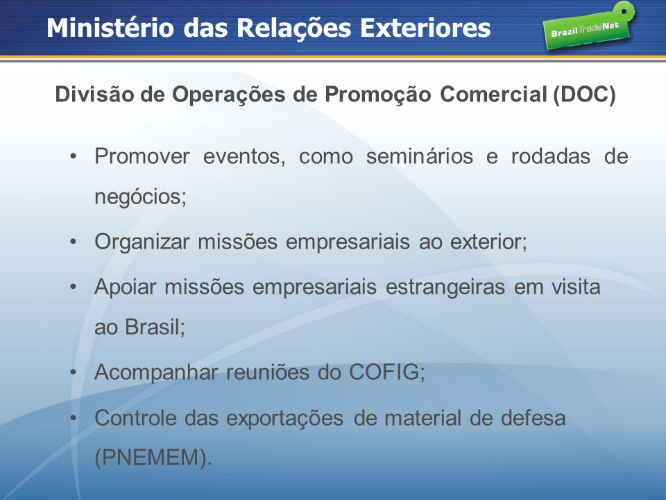 Divisão de Operações de Promoção Comercial (DOC)