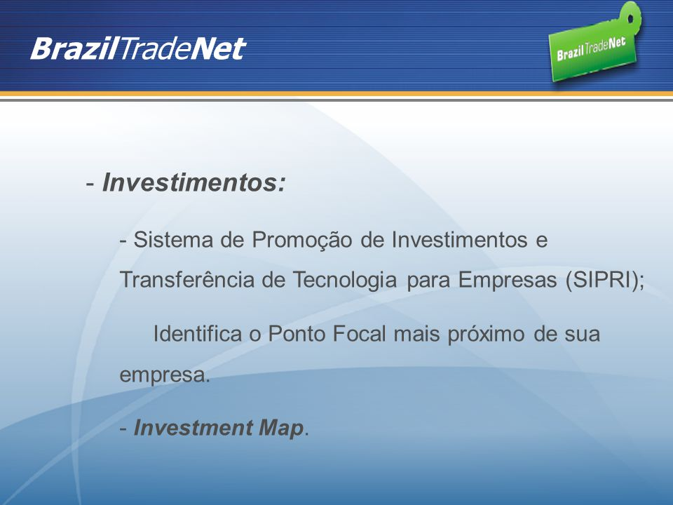 BrazilTradeNet Investimentos: