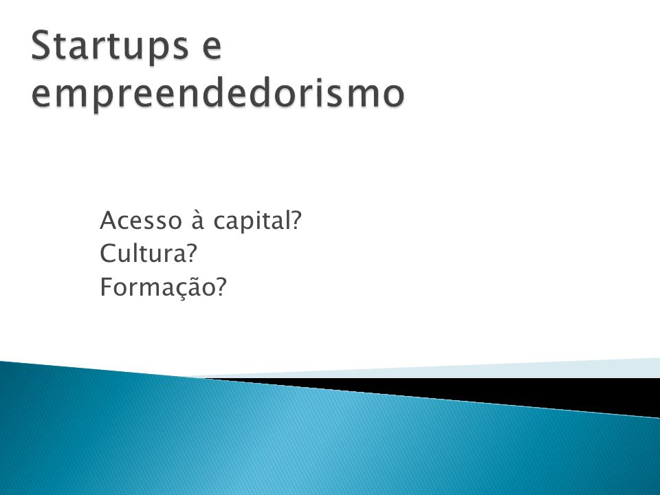 Startups e empreendedorismo