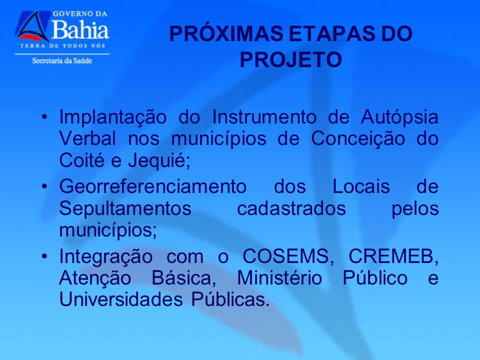 PRÓXIMAS ETAPAS DO PROJETO