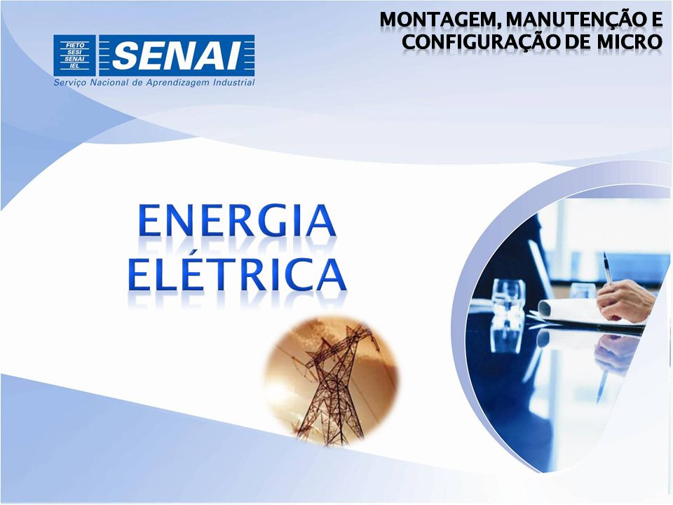 Montagem, Manutenção e configuração de Micro ENERGIA ELÉTRICA