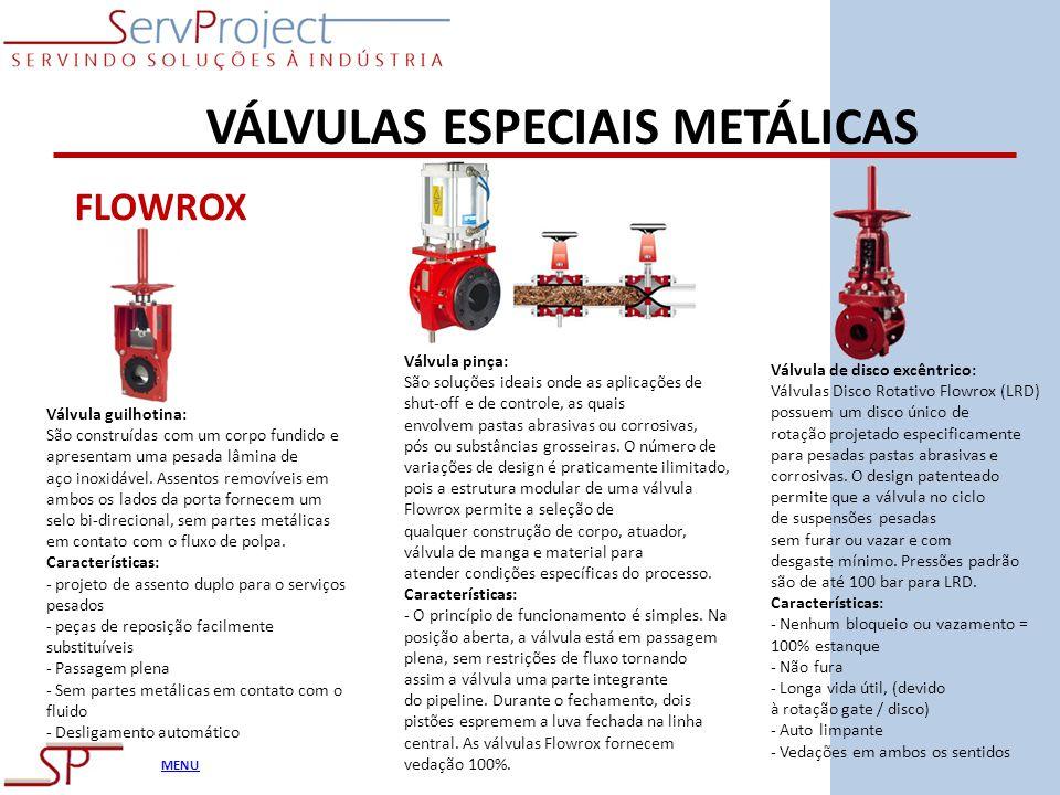 VÁLVULAS ESPECIAIS METÁLICAS