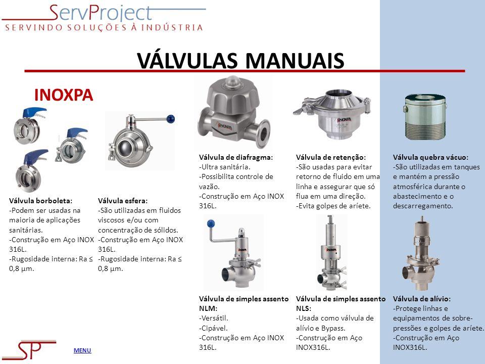 VÁLVULAS MANUAIS INOXPA Válvula de diafragma: -Ultra sanitária.