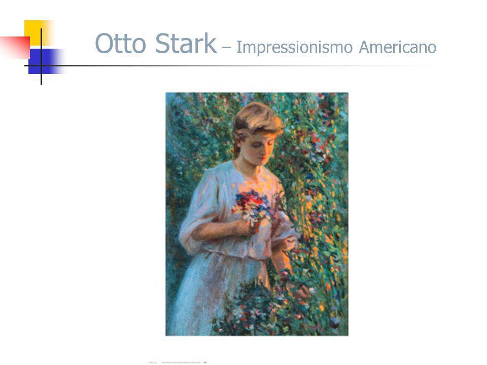 Otto Stark – Impressionismo Americano