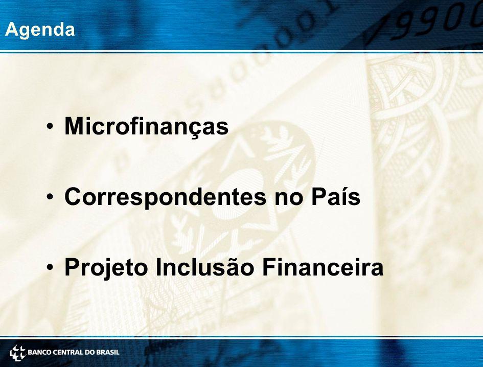 Correspondentes no País Projeto Inclusão Financeira